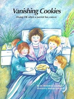 Vanishing Cookies: Doing Ok When A Parent Has Cance